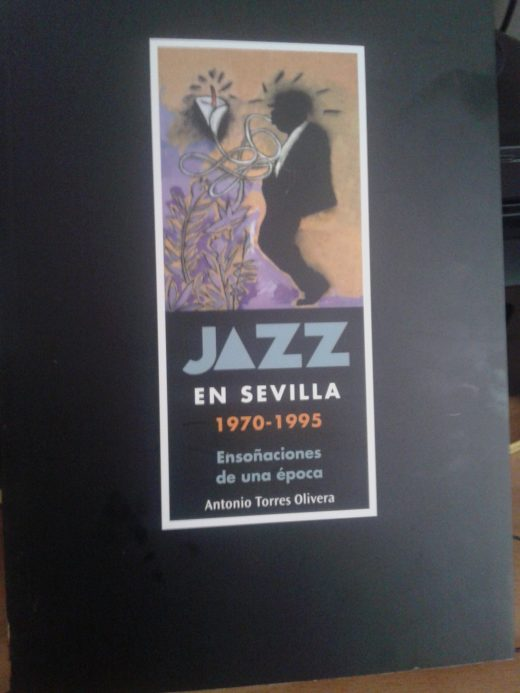 Jazz en Sevilla-Antonio Torres Olivera